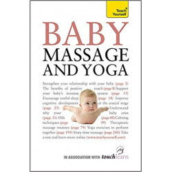 Baby Massage and Yoga: An...