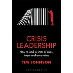 Crisis Leadership: How to...