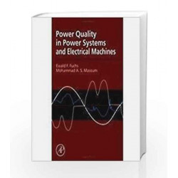Power Quality in Power Systems and Electrical Machines by Fuchs Book-9788131223505