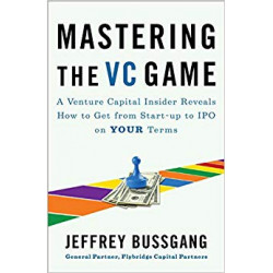 Mastering the VC Game: A...