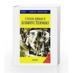 A Systems Approach to Automotive Technology by Erjavec Jack Book-9788131512111