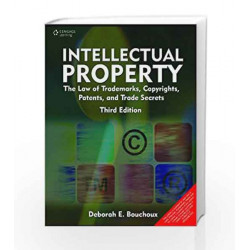 Intellectual Property: Trademarks, Copyrights, Patents and Trade Secrets by Bouchoux Book-9788131516577