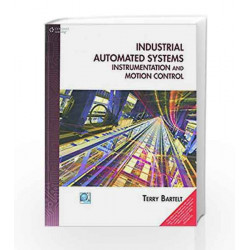 Industrial Automated Systems : Instrumentation And Motion Control by  Book-9788131523865