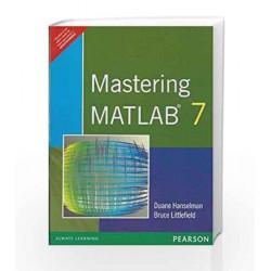MASTERING MATLAB 7 by HANSELMAN Book-9788131707432