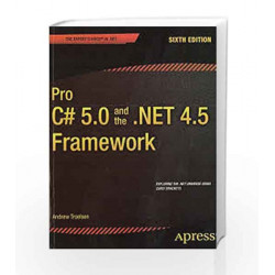 Pro C# 5.0 and the .NET 4.5 Framework (Apress) by Andrew Troelsen Book-9788132209652
