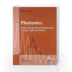 Photonics: Linear and Nonlinear Interactions of Laser Light and Matter, 2e by Ralf Menzel Book-9788181281937