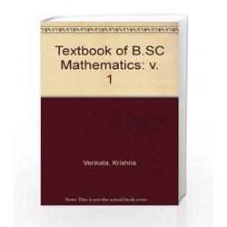 Textbook of B.SC Mathematics: v. 1 by Krishna Venkata Book-9788183713320