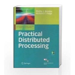 Practical Distributed Processing by Brooke Phillip J. Et.Al Book-9788184897494