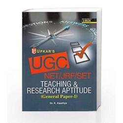 UGC NET/JRF/SET Teaching & Research Aptitude - General Paper I by K. Kautilya Book-9789350132760