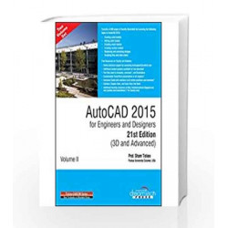 Autocad 2015 For Engineers And Designers 21St Edition 3D And Advanced2 vol set MISL-DT by Prof. Sham Tickoo Book-9789351197263