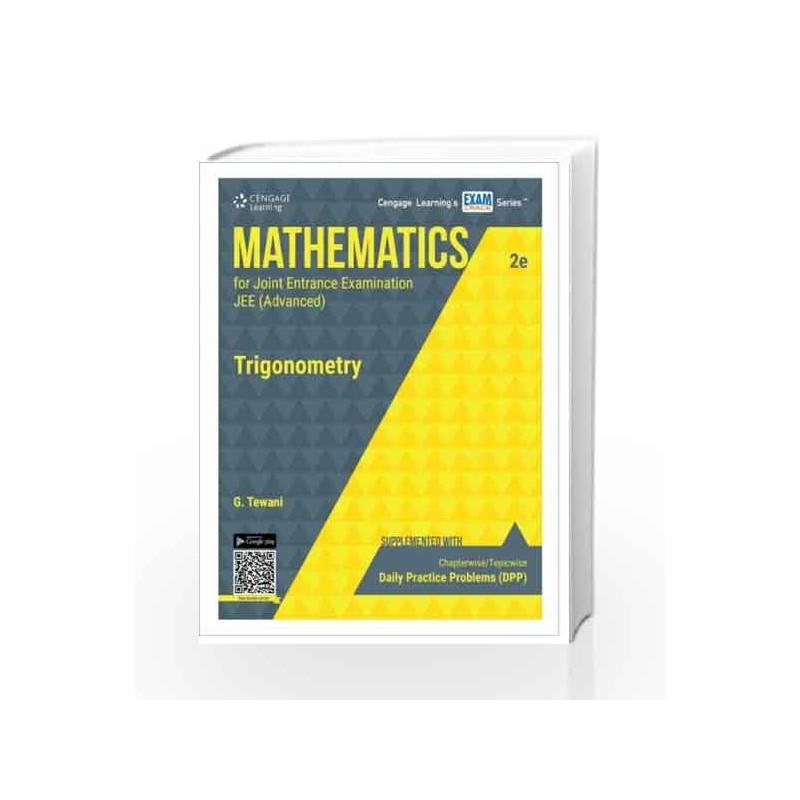 Mathematics for Joint Entrance Examination JEE (Advanced) Trigonometry by  Ghanshyam Tewani-Buy Online Mathematics for Joint Entrance Examination JEE