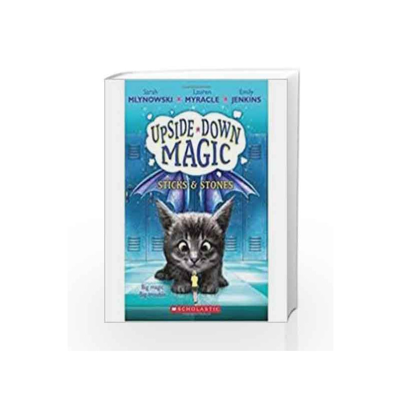 Sticks & Stones - Upside-Down Magic #02 book -9789386313980 front cover