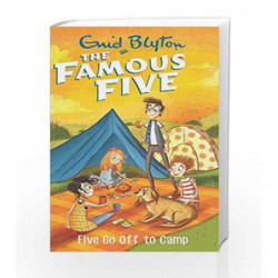 Five Go Off to Camp: 7 (The Famous Five Series) book -9780340894606 front cover
