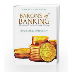 Barons of Banking: Glimpses of Indian Banking History book -9788184003499 front cover