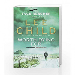 Worth Dying For: (Jack Reacher 15) book -9780553825480 front cover