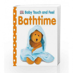 Bathtime (Baby Touch and Feel) book -9781405336789 front cover