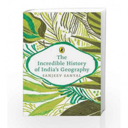 The Incredible History of India's Geography book -9780143441915 front cover