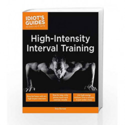 Idiot's Guides: High Intensity Interval Training book -9781615647477 front cover