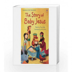 The Story of Baby Jesus - Level 4 (Usborne First Reading) book -9781409562795 front cover