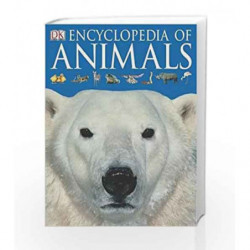 Encyclopedia of Animals (Dk Encyclopedia) book -9781405315609 front cover