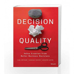 Decision Quality: Value Creation from Better Business Decisions book -9788126562527 front cover