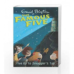 Five Go to Smuggler's Top: 4 (The Famous Five Series) book -9780340894576 front cover