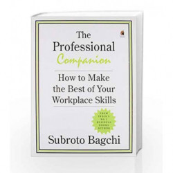 The Professional Companion: How to Make the Best of your Workplace Skills book -9780143419198 front cover
