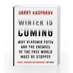 Winter Is Coming: Why Vladimir Putin and the Enemies of the Free World Must Be Stopped book -9781782397892 front cover