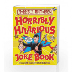Horribly Hillarious Joke Book (Horrible Histories) book -9781407108377 front cover