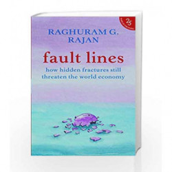 Fault Lines: How Hidden Fractures Still Threaten The World Economy book -9789352645213 front cover