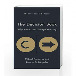The Decision Book: Fifty Models for Strategic Thinking (The Tschappeler and Krogerus Collection) book -9781846683954 front cover