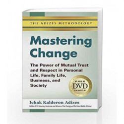 Mastering Change: The Power Of Mutual Trust And Respect In Personal Life, Business, And Society book -9789381860816 front cover
