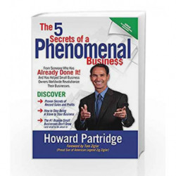 The 5 Secrets of A Phenomenal Business: Foreword By Tom Ziglar book -9789383359639 front cover