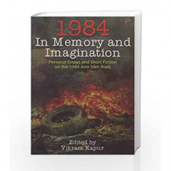 1984: In Memory and Imagination – Personal Essays and Stories on the 1984 Anti-Sikh Riots book -9789381506912 front cover