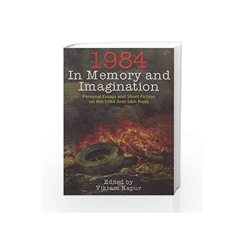 1984 In Memory And Imagination Personal Essays And Stories On The