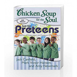 Chicken Soup for the Soul: Just for Preteens 101 Stories of Inspiration and Support for Tweens book -9789383260980 front cover
