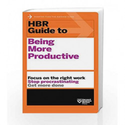 HBR Guide to Being More Productive (HBR Guide Series) (Harvard Business Review Guides) book -9781633693081 front cover