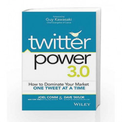Twitter Power 3.0: How to Dominate your Market One Tweet at a Time book -9788126556908 front cover