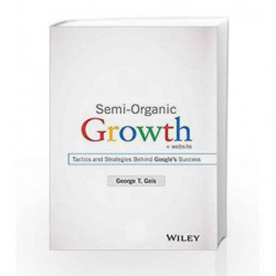 Semi-Organic Growth + Website: Tactics and Strategies Behind Google's Success book -9788126557639 front cover