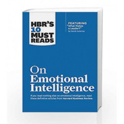 """HBR's 10 Must Reads on Emotional Intelligence (with featured article """"What Makes a Leader?"""" by Daniel Goleman)(HBR's 10 Must Rea"""