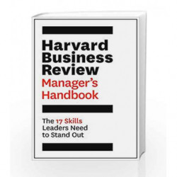 The Harvard Business Review Manager's Handbook: The 17 Skills Leaders Need to Stand Out (HBR Handbooks) book -9781633691247 fron