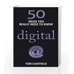 50 Digital Ideas You Really Need to Know: 50 Ideas You Really Need to Know: Digital (50 Ideas You Really Need to Know series) bo