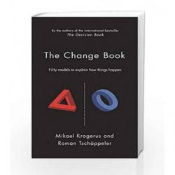 The Change Book: Fifty models to explain how things happen (The Tschappeler and Krogerus Collection) book -9781781250099 front c