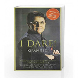 I Dare! : Revised & enlarged edition including The Crusade Against Corruption Changing People's Destiny book -9788189988548 fron