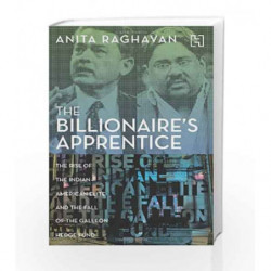 The Billionaire's Apprentice: The Rise of the Indian-American Elite and the Fall of the Galleon Hedge Fund book -9789350097366 f