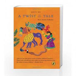 A Twist in the Tale by De, Aditi Book-9780143334972