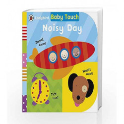 Baby Touch: Noisy Day by LADYBIRD Book-9780241215234