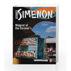 Maigret at the Coroner's (Inspector Maigret) by Simenon, Georges Book-9780241206812