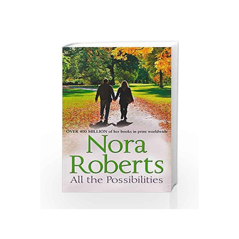 All the Possibilities (The MacGregors) by Nora Roberts-Buy Online All the  Possibilities (The MacGregors) First edition edition (20 December 2013)  Book
