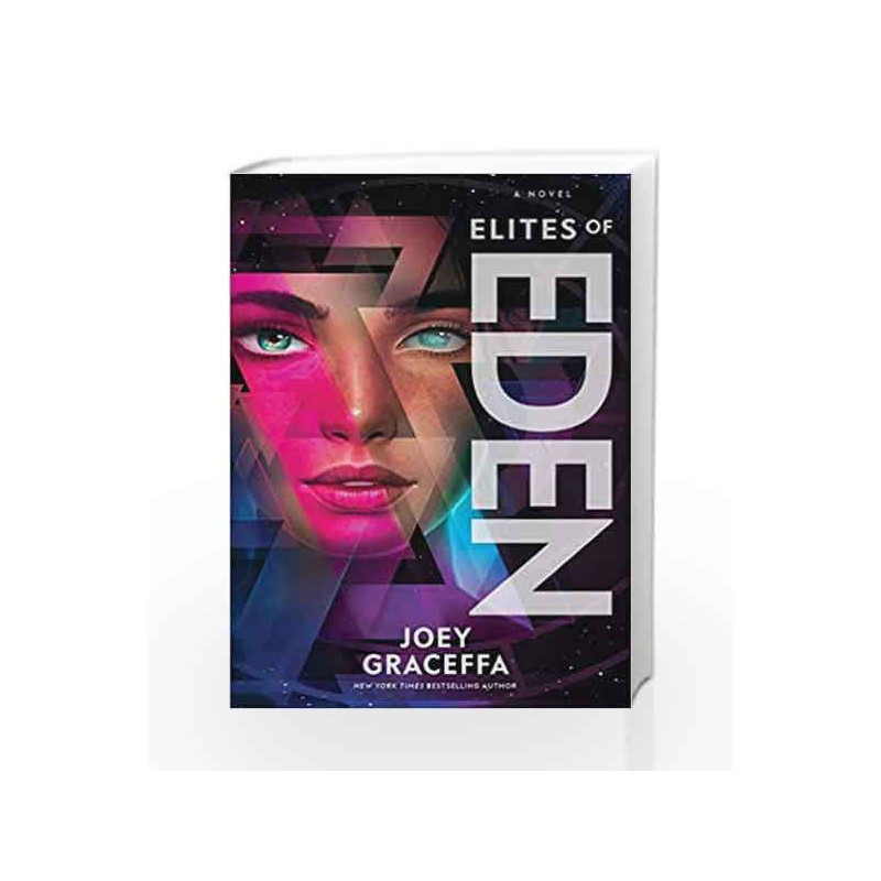 Elites of Eden: A Novel (Eden 2) by Joey Graceffa-Buy Online Elites of  Eden: A Novel (Eden 2) Book at Best Prices in India:Madrasshoppe com